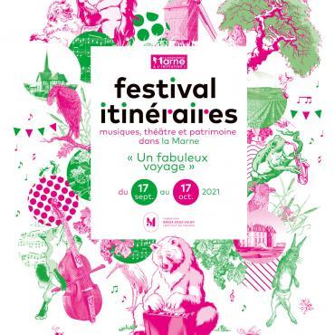 Festival Itinéraires Marne 2021
